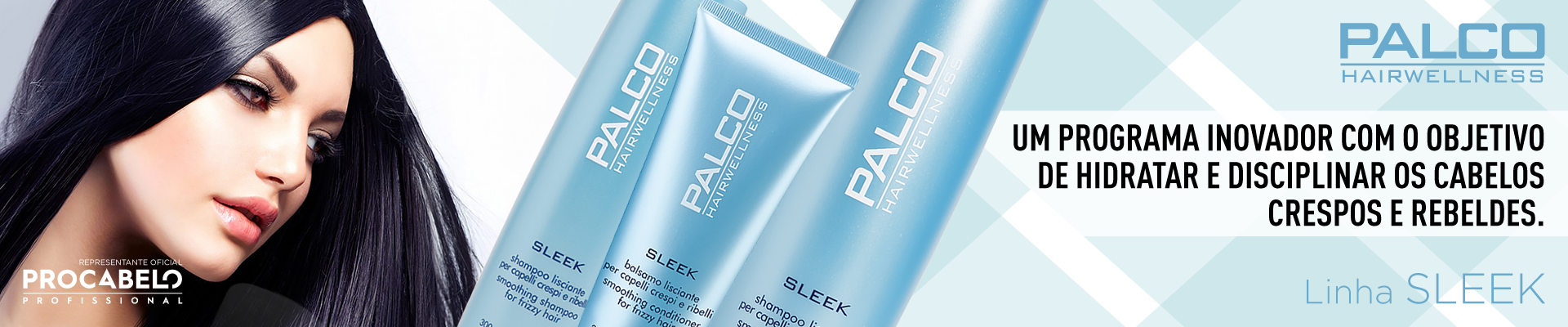Hairwellness SLEEK Palco